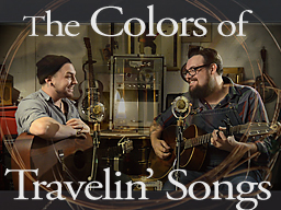 The Colors of Travelin' Songs
